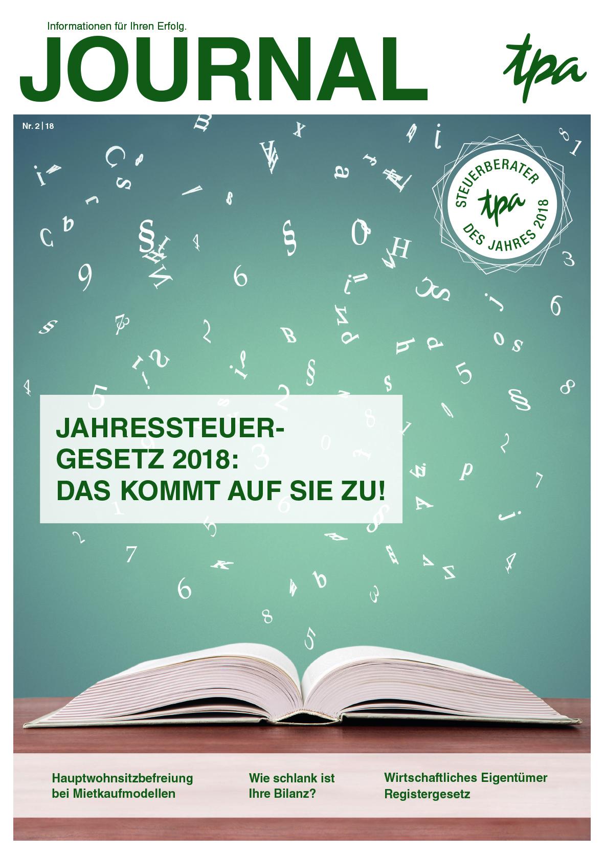TPA Journal: Jahressteuergesetz, Hauptwohnsitzbefreiung, Bilanzverkürzung, Zinsschranke