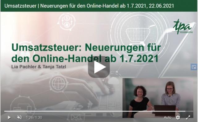 Webcast Umsatzsteuer 2021 Online Shop, Versandhandel, E-Commerce - TPA Steuerberatung Webcast mit Lia Pachler & Tanja Tatzl
