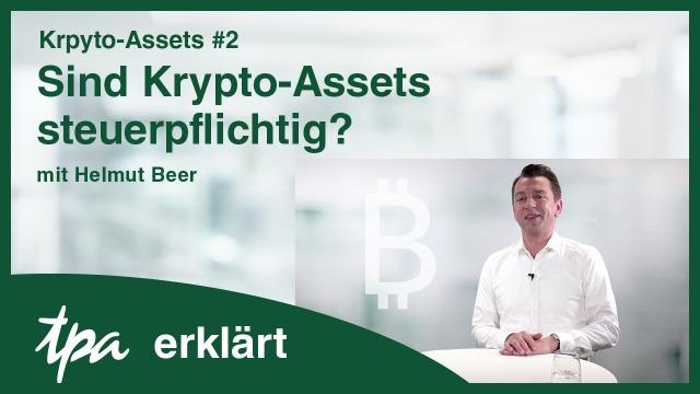 Krpyto Bitcoin Steuertipp Steuerberater Kryptoassets steuerpflichtig Video